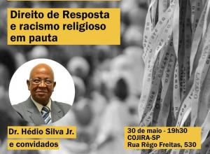 Cojira promove debate Direito de Resposta e Racismo Religioso em Pauta
