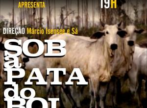 "Cineclube Vladimir Herzog apresenta ""Sob a Pata do Boi"" e debate o retrocesso ambiental no Brasil"