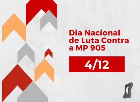 Dia Nacional de Luta contra a MP 905 tem mobilização em SP