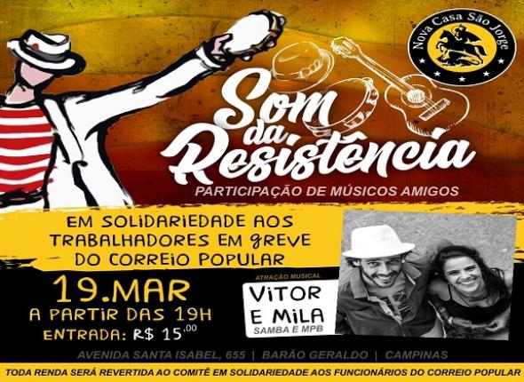 """""""Som da Resistência"""" em apoio aos grevistas da RAC é hoje(19)"""