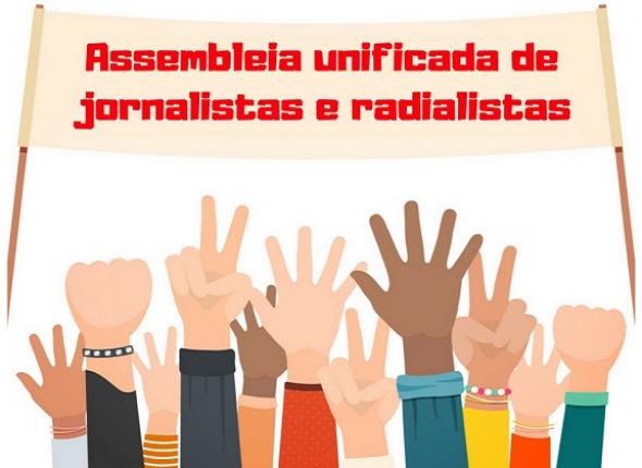 Jornalistas e radialistas têm assembleia sábado (26) na capital