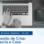 """""""Gestão de Crise"""" é tema de curso gratuito no SJSP"""