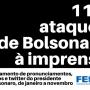 Ataques de Bolsonaro à imprensa já somam 111 ocorrências