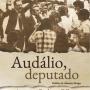 Livro traz curta e premiada vida parlamentar de Audálio Dantas