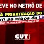 Metroviários de SP aprovam greve contra privatização