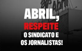 #AbrilRespeiteoSindicato - grupo de trabalho da campanha se reúne nesta quinta