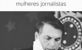 Bolsonaro é denunciado na ONU por ataques contra mulheres jornalistas