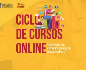 Ciclo de cursos - Estratégias em Comunicação Digital para Jornalistas