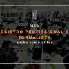 Como obter o registro profissional de jornalista (MTb)