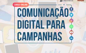 Curso de Comunicação Digital para Campanha Eleitoral começa dia 15