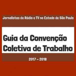 Guia da Convenção Coletiva de Trabalho - Rádio e TV 2017-2018