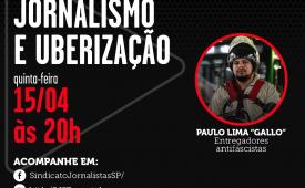 Uberização do trabalho do jornalista é tema de debate promovido pelo SJSP