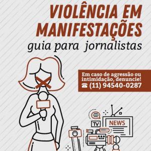 Violência em manifestações: guia para jornalistas